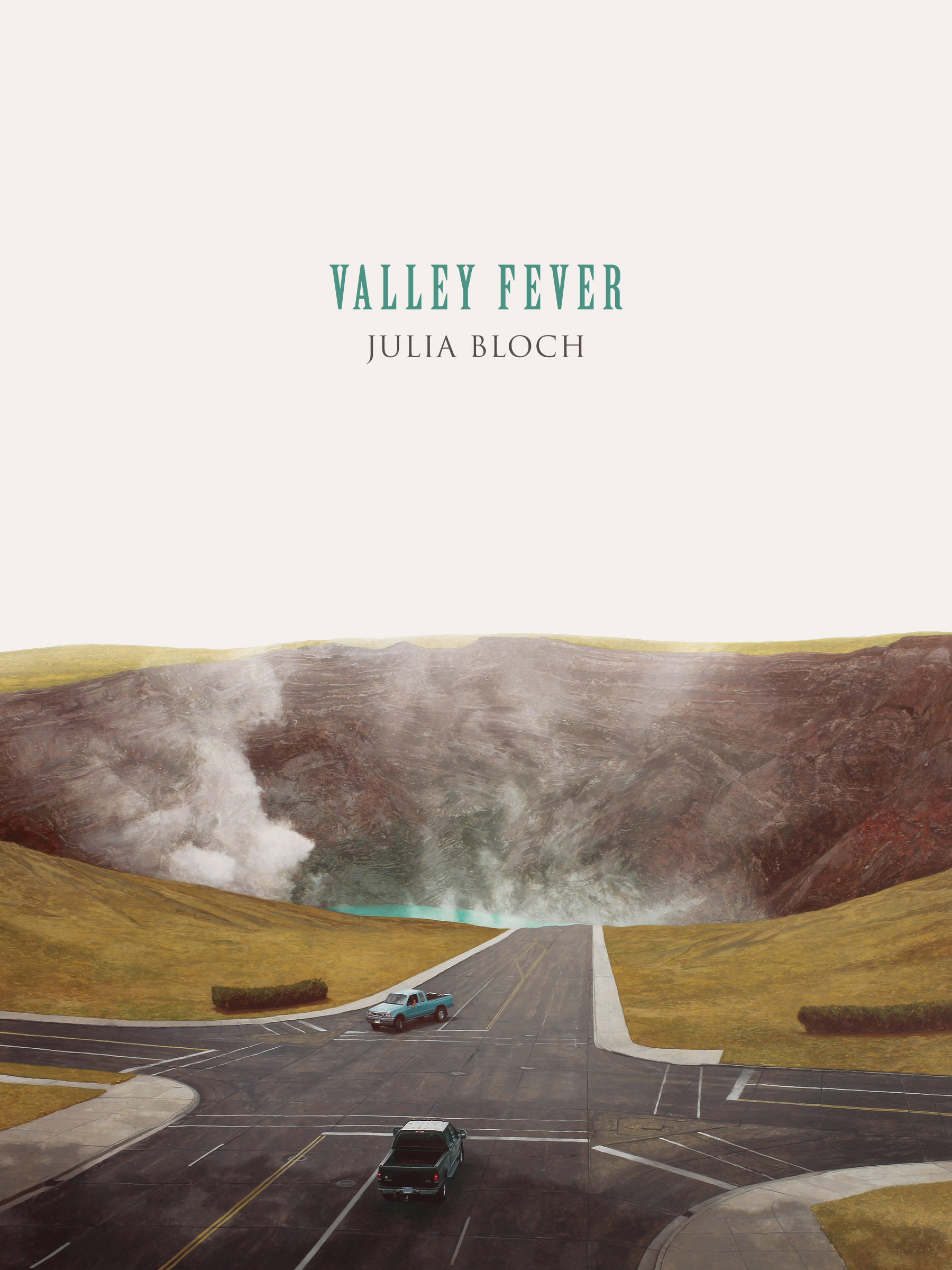 Valley Fever by Julia Bloch